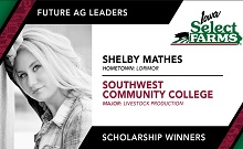 Congratulations to Shelby Mathes on your Iowa Select Farms Future Ag Leader Scholarship
